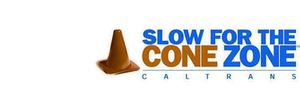 Slow for the Cone-Caltrans