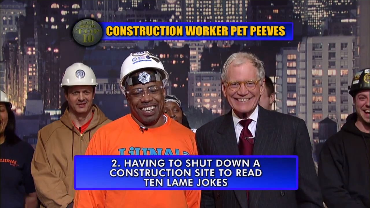 Letterman Top 10 Construction Worker Pet Peeves