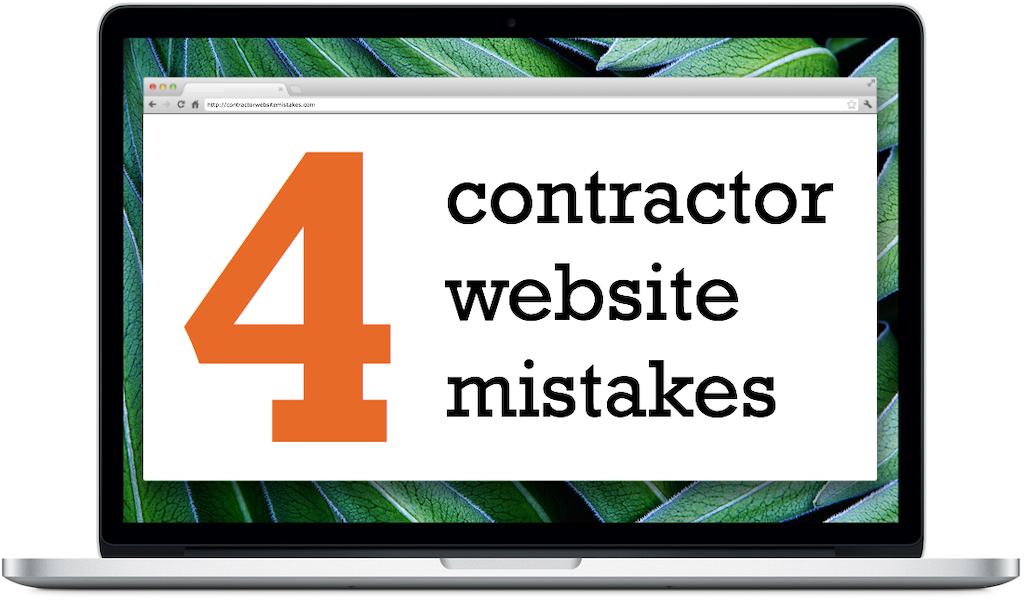 4 contractor website mistakes